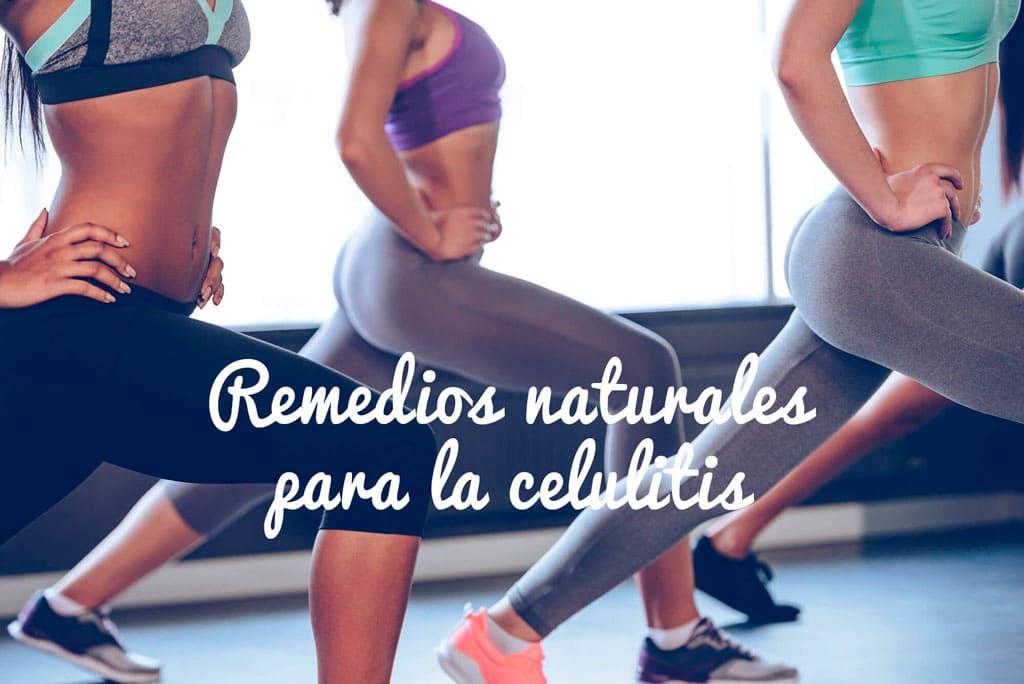 Remedios naturales contra la Celulitis